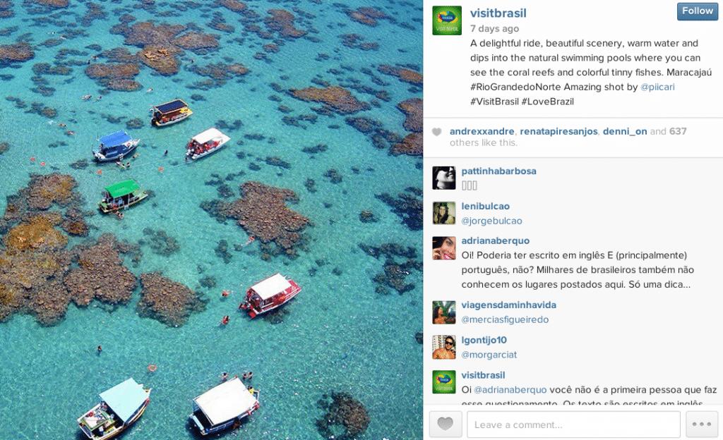 Visit Brasil shares travelers' photos through its Instagram account.