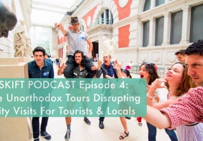 Skift Podcast 4: The Renegade Tours Disrupting City Visits for Tourists and Locals