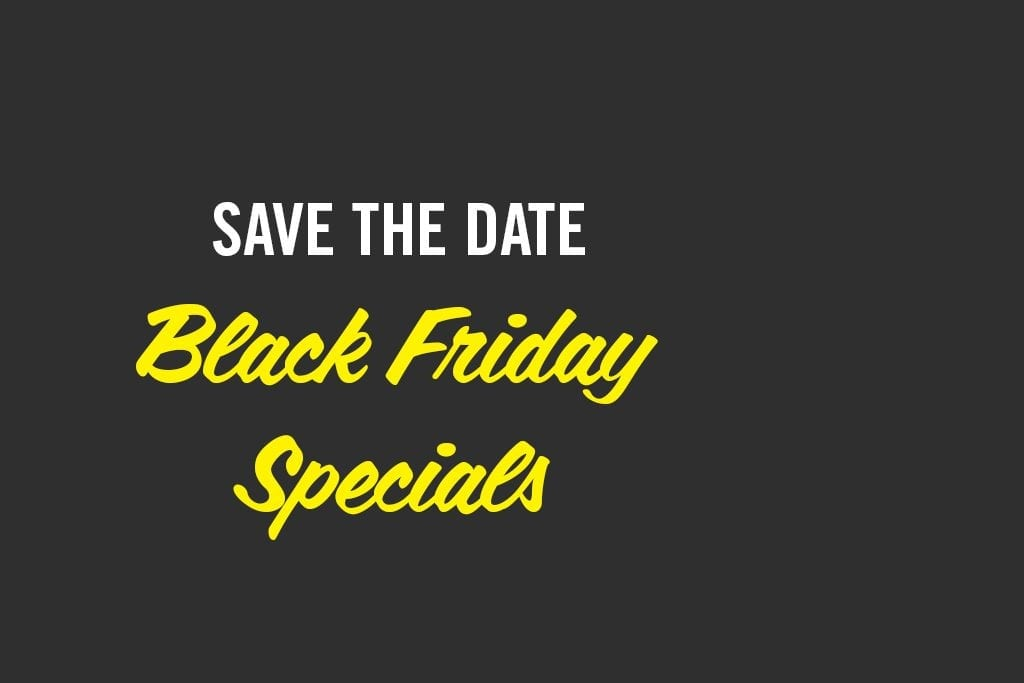 Save the Date: Black Friday Sales Are Coming