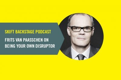Skift Backstage Podcast: Frits van Paasschen on Being Your Own Disruptor