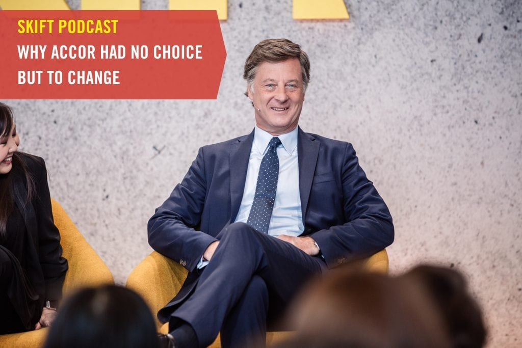 Skift Podcast: Why Accor Had No Choice But to Change