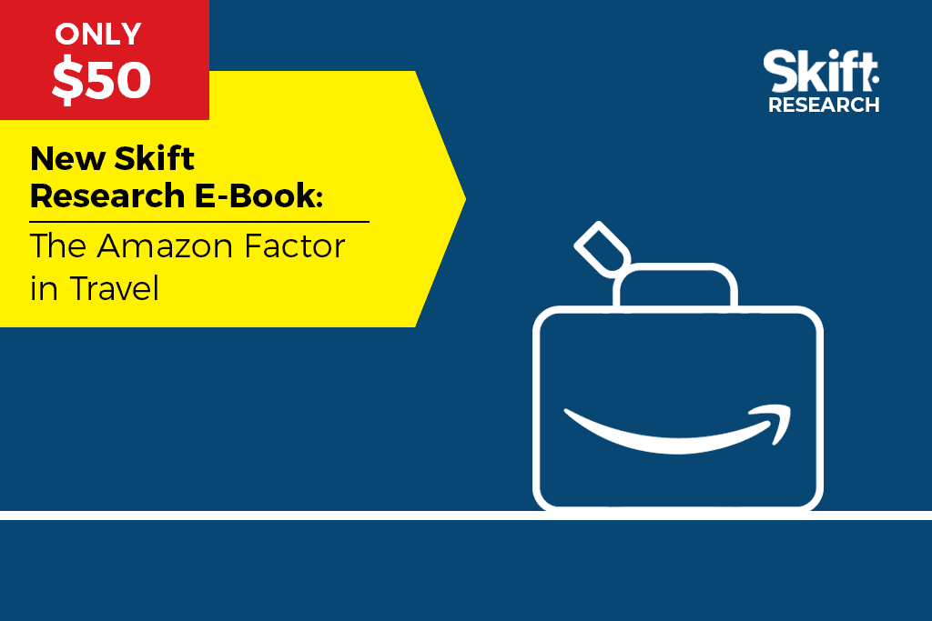 The Amazon Factor in Travel: New Skift Research E-Book
