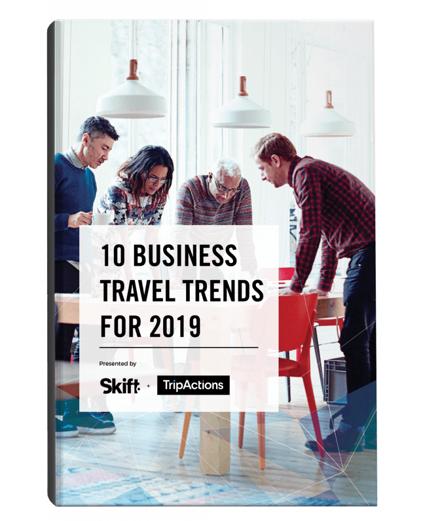 Skift Trend Report: <br>10 Business Travel Trends for 2019