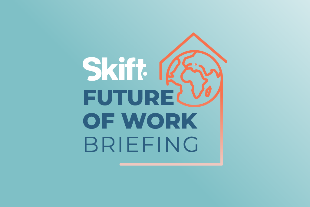 Future of Work: Skift Pro Exclusive
